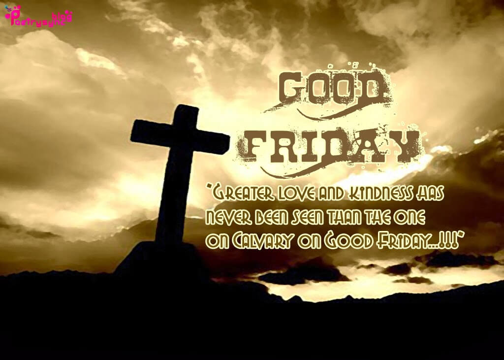 Good Friday 2018 Messages Sayings Prayers US UK Canada (7)