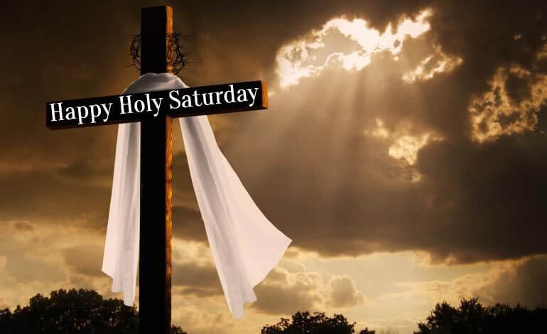 Holy Saturday 2018 Quotes Messages Images (3)