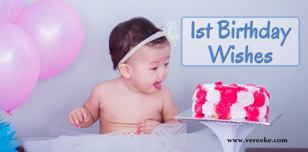 Birthday Quotes For 1st Birthday