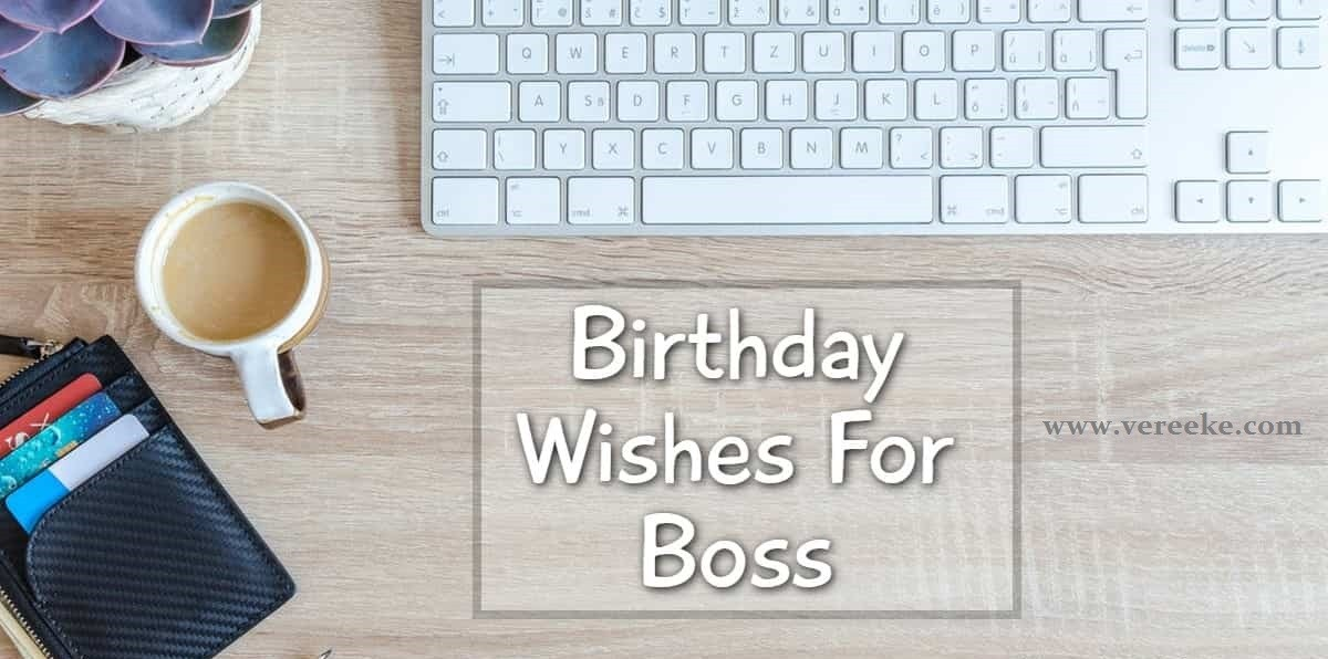 impressive birthday wishes for boss