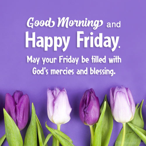 Good Morning Friday Images and Wishes